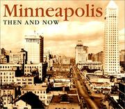 Cover of: Minneapolis-St.Paul then & now | Hanje Richards