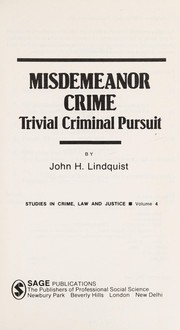 Cover of: Misdemeanor crime | John H. Lindquist