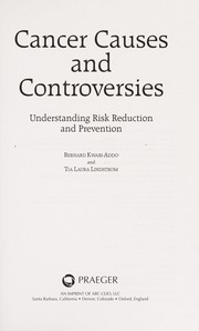 Cover of: Cancer causes and controversies