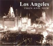 Cover of: Los Angeles then & now | Rosemary Lord