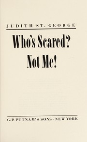 Cover of: Who's scared? not me!