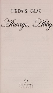 Cover of: Always, Abby | Linda S. Glaz