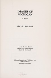 Cover of: Images of Michigan | Mary L. Wermuth