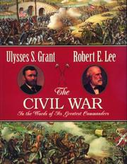 Cover of: The Civil War in the words of its greatest commanders