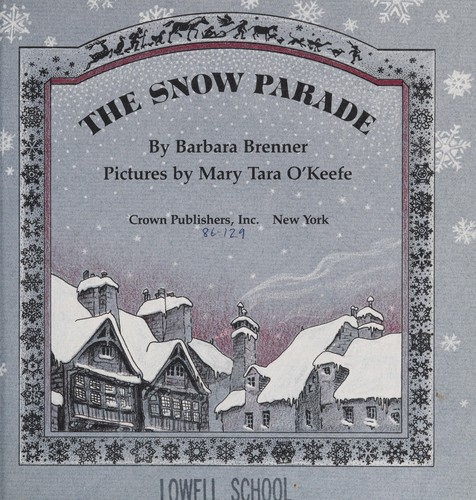 The snow parade by Barbara Brenner