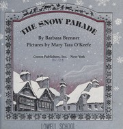 Cover of: The snow parade | Barbara Brenner