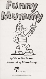 Cover of: Funny mummy | Steve Bertman