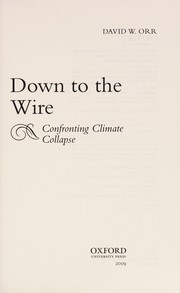 Cover of: Down to the wire | David W. Orr