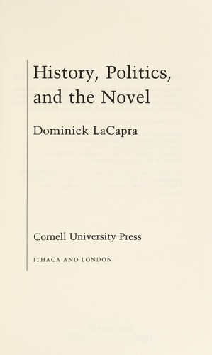 History, politics, and the novel by Dominick LaCapra