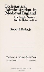 Cover of: Ecclesiastical administration in medieval England | Robert E. Rodes