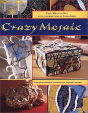 Cover of: Crazy Mosaic | Tracy Graivier Bell