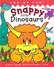 Cover of: Snappy little dinosaurs