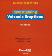 Cover of: Investigating volcanic eruptions | Ellen René