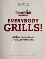 Cover of: Char-Broil everybody grills!