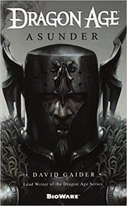 Cover of: Dragon Age: Asunder | David Gaider