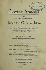 Cover of: Bleeding Armenia | Augustus Warner Williams