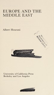 Cover of: Europe and the Middle East | Albert Habib Hourani