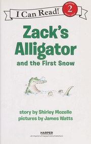 Cover of: Zack's alligator and the first snow