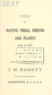 Cover of: Seeds of native trees, shrubs and plants | J.M. Bassett (Firm)