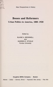 Cover of: Bosses and reformers | Blaine A. Brownell