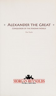 Alexander the Great: conqueror of the known world