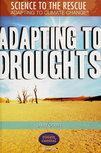 Adapting to droughts by Larry Gerber