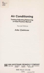 Cover of: Air conditioning testing, adjusting, balancing