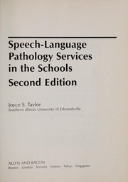 Cover of: Speech-language pathology services in the schools | Joyce S. Taylor
