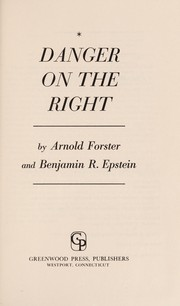 Cover of: Danger on the right | Arnold Forster