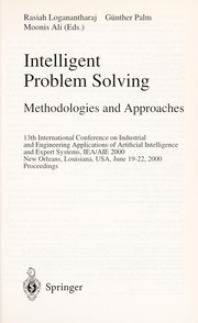 Cover of: Intelligent problem solving | International Conference on Industrial & Engineering Applications of Artificial Intelligence & Expert Systems (13th 2000 New Orleans, La.)