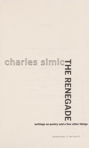 Cover of: The renegade | Charles Simic