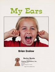 Cover of: My ears | Brian Enslow
