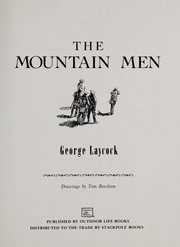 Cover of: The mountain men | George Laycock