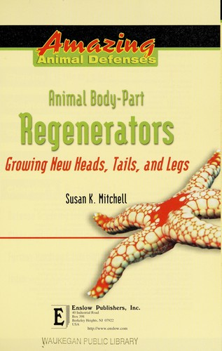 Animal body-part regenerators by Susan K. Mitchell