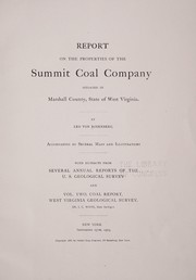 Cover of: Report on the properties of the Summit Coal Company situated in Marshall County, state of West Virginia. | Leo von Rosenberg