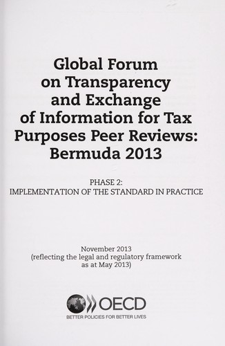 Global Forum on Transparency and Exchange of Information for Tax Purposes peer reviews by Organisation for Economic Co-operation and Development