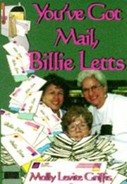 Cover of: You've got mail, Billie Letts