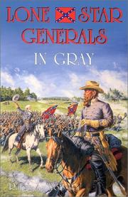 Cover of: Lone Star generals in gray