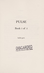 Cover of: Pulse | Kailin Gow