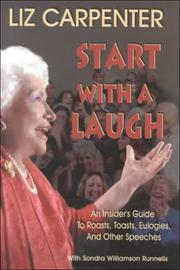 Cover of: Start With A Laugh | Liz Carpenter