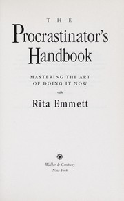 Cover of: Procrastinators Handbook Mastering the Art O | Rita Emmett