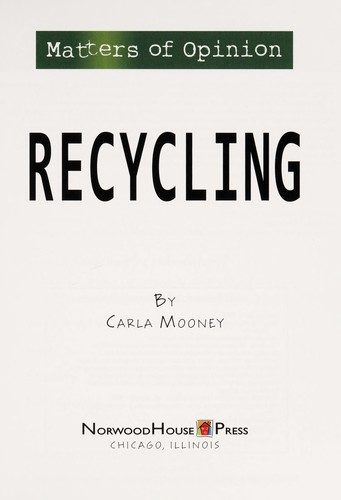 Recycling by Carla Mooney