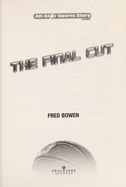 Cover of: The final cut | Fred Bowen