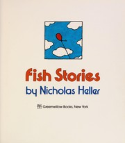 Cover of: Fish stories | Nicholas Heller