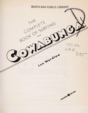 Cover of: Cowabunga!: the complete book of surfing
