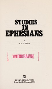 Cover of: Studies in Ephesians | by H. C. G. Moule.