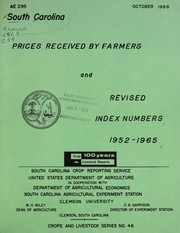 Cover of: South Carolina prices received by farmers and revised index numbers, 1952-1965 | United States. Department of Agriculture. South Carolina Crop Reporting Service