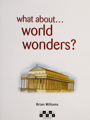 What about-- world wonders by Brian Williams