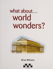Cover of: What about-- world wonders | Brian Williams