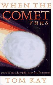 Cover of: When the comet runs | Tom Kay